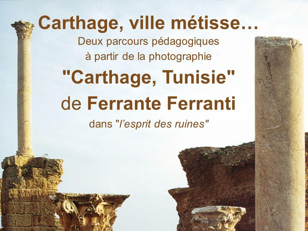 Carthage, ville métisse…
