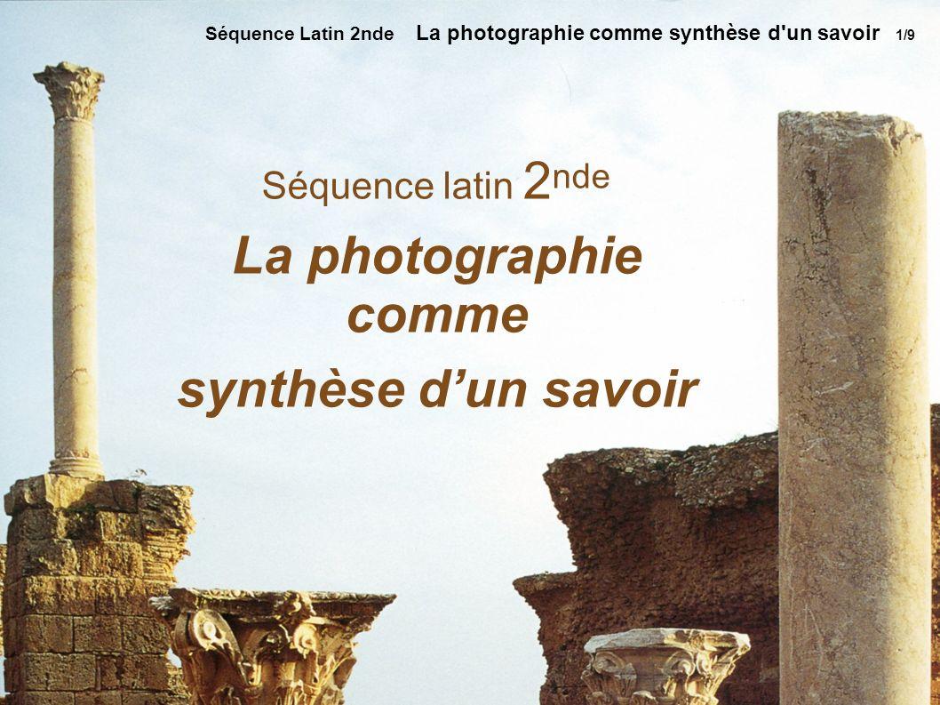 La photographie comme synthèse d'un savoir