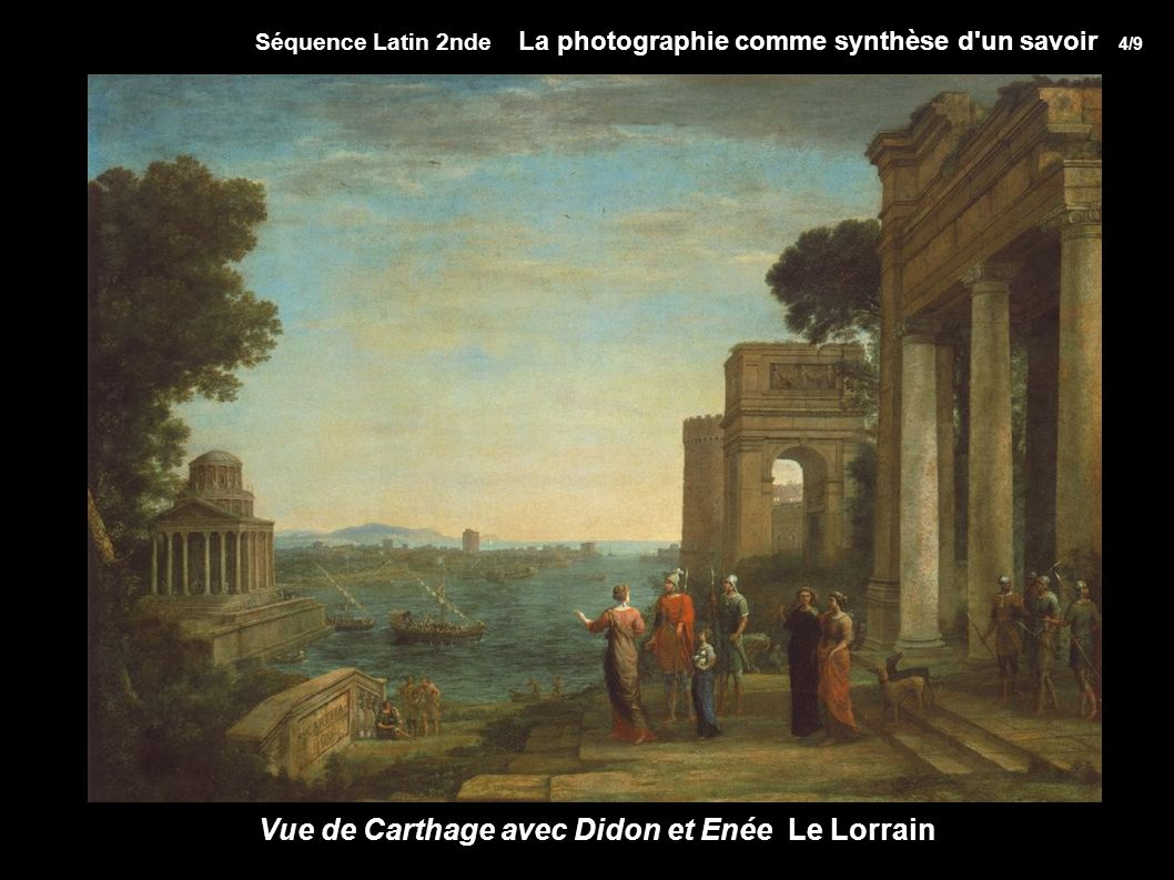 Vue de Carthage avec Didon et Enée Le Lorrain
