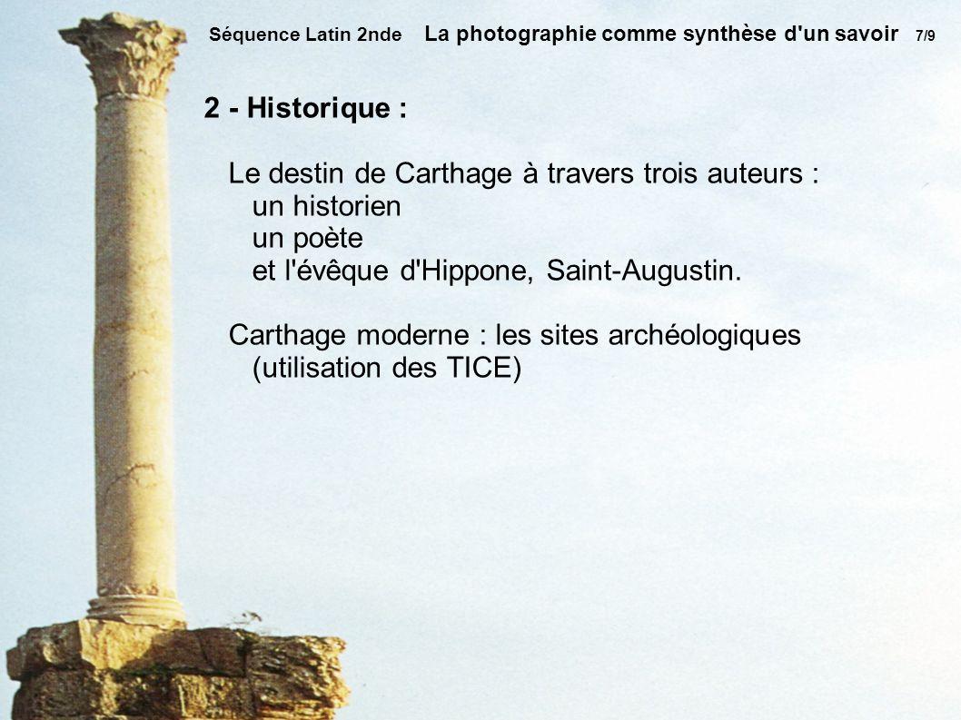 Le destin de Carthage à travers trois auteurs : un historien un poète