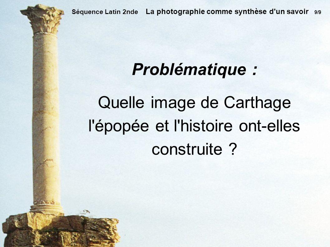 Quelle image de Carthage l épopée et l histoire ont-elles construite