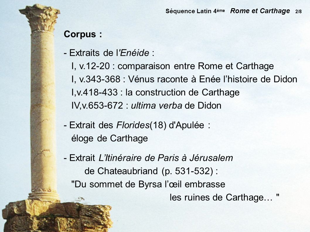 I, v.12-20 : comparaison entre Rome et Carthage
