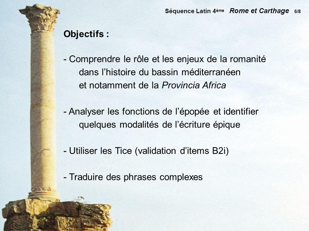 - Comprendre le rôle et les enjeux de la romanité