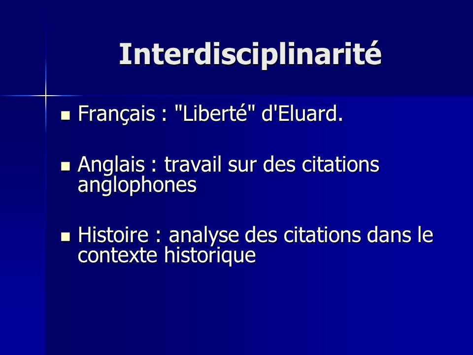 Interdisciplinarité Français : Liberté d Eluard.