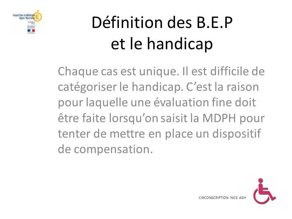 Définition des B.E.P et le handicap