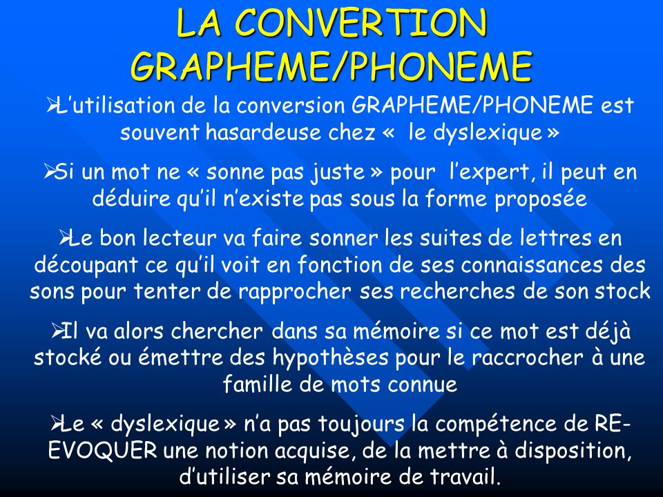 LA CONVERTION GRAPHEME/PHONEME