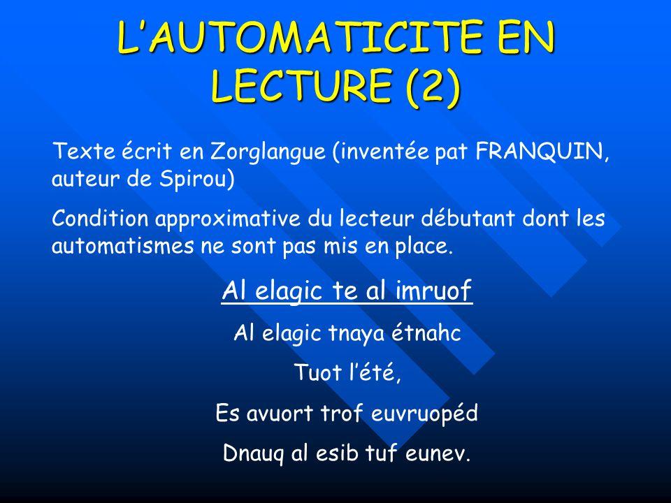 L'AUTOMATICITE EN LECTURE (2)