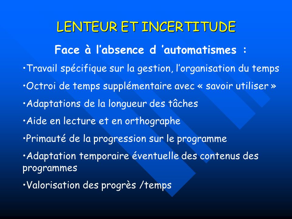 LENTEUR ET INCERTITUDE
