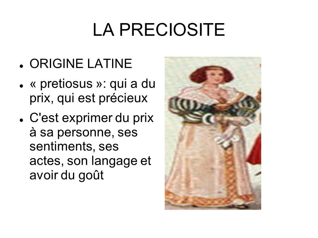 LA PRECIOSITE ORIGINE LATINE