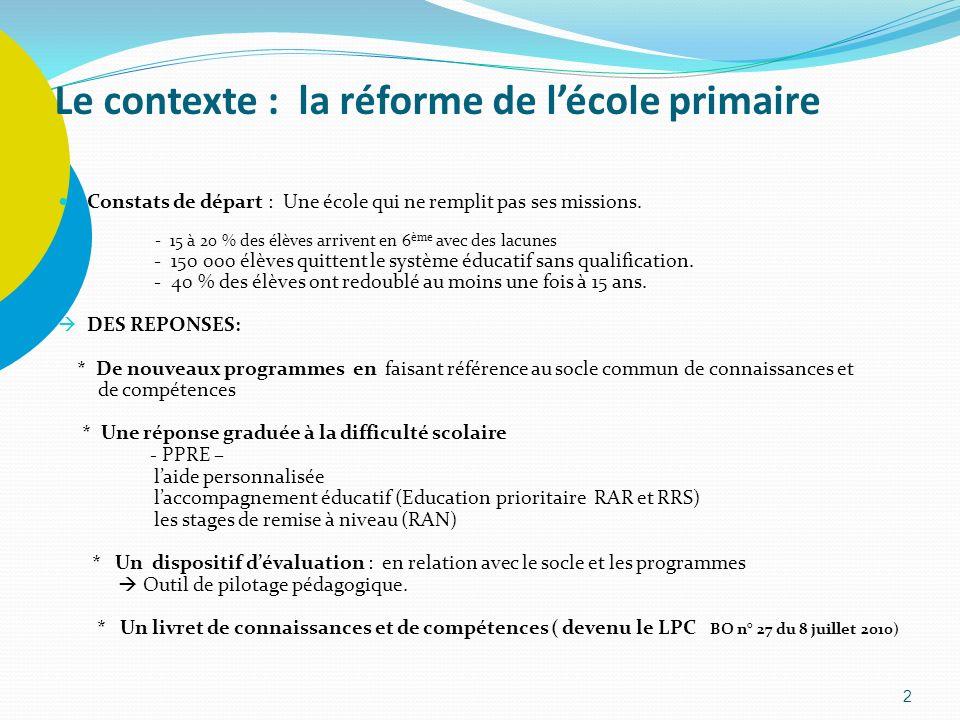 Le contexte : la réforme de l'école primaire