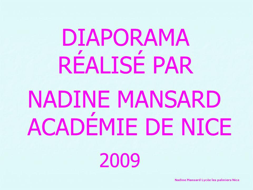 DIAPORAMA RÉALISÉ PAR NADINE MANSARD ACADÉMIE DE NICE 2009