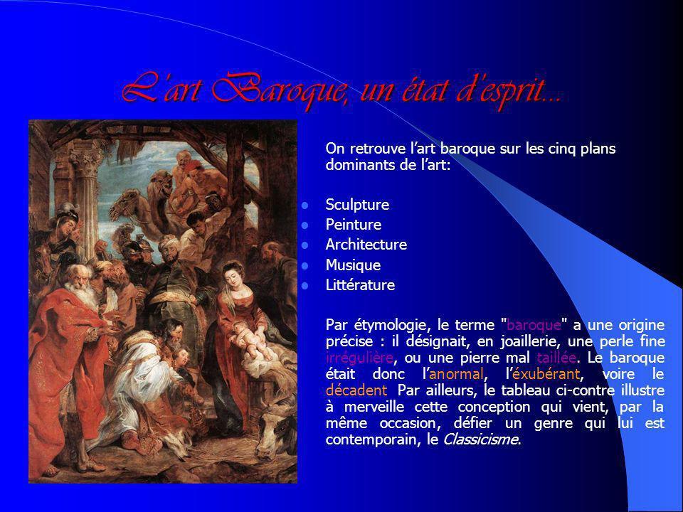L'art Baroque, un état d'esprit…
