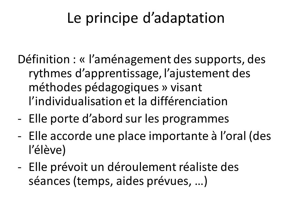 Le principe d'adaptation