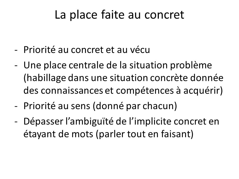 La place faite au concret