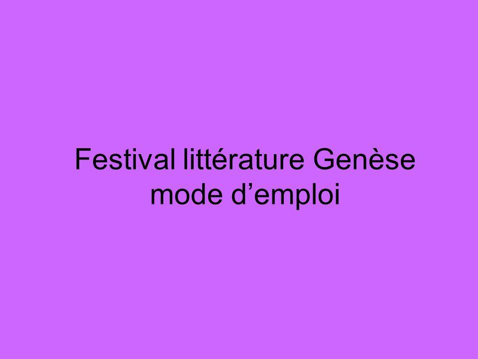 Festival littérature Genèse mode d'emploi