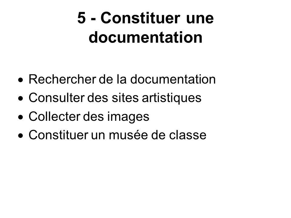 5 - Constituer une documentation