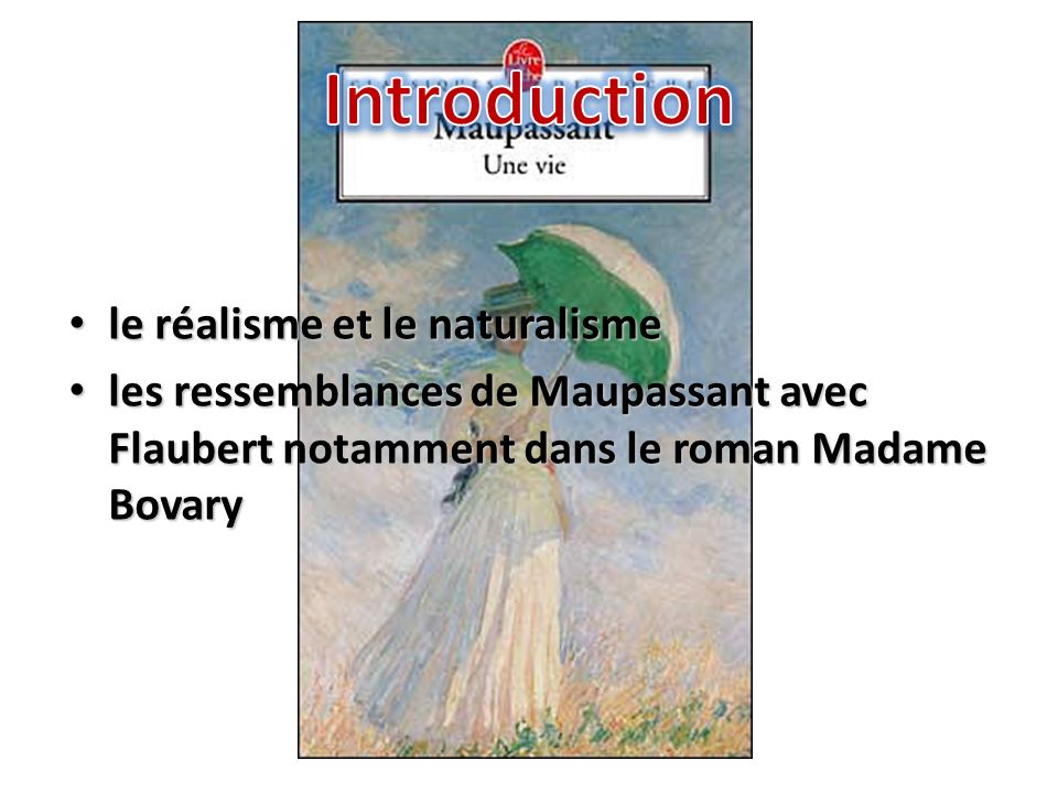 Introduction le réalisme et le naturalisme