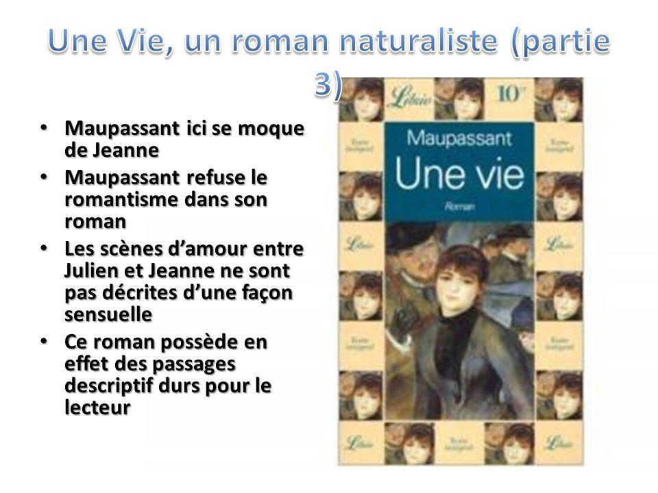 Une Vie, un roman naturaliste (partie 3)