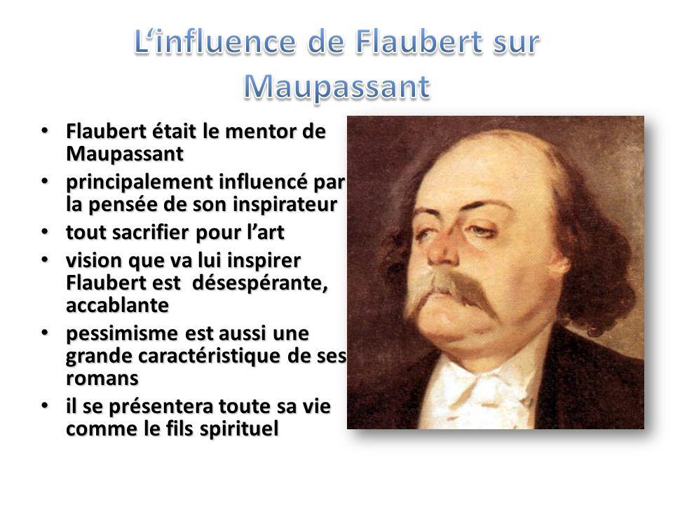 L'influence de Flaubert sur Maupassant