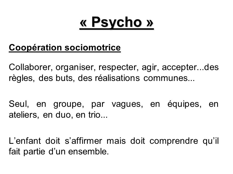 « Psycho » Coopération sociomotrice