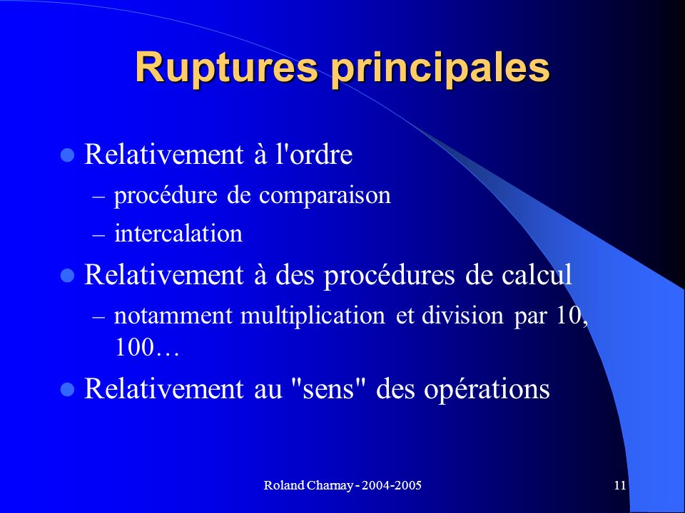 Ruptures principales Relativement à l ordre
