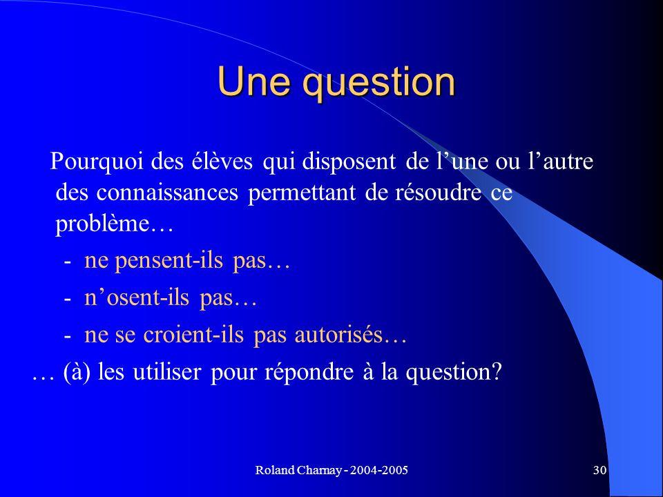 Une question Pourquoi des élèves qui disposent de l'une ou l'autre des connaissances permettant de résoudre ce problème…