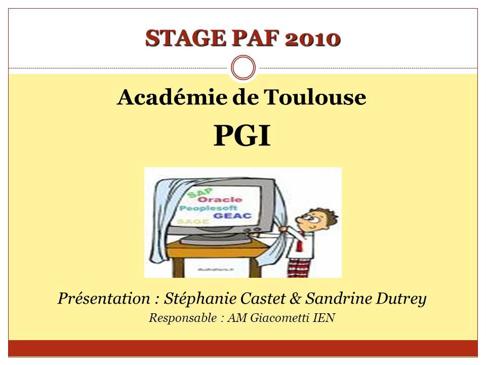 PGI STAGE PAF 2010 Académie de Toulouse