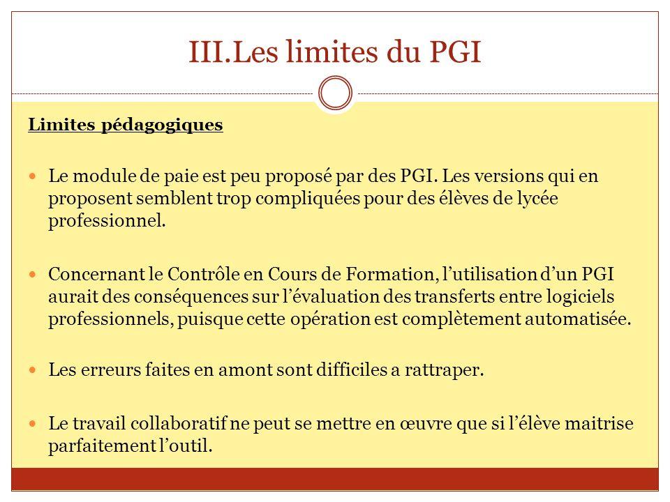 Les limites du PGI Limites pédagogiques.