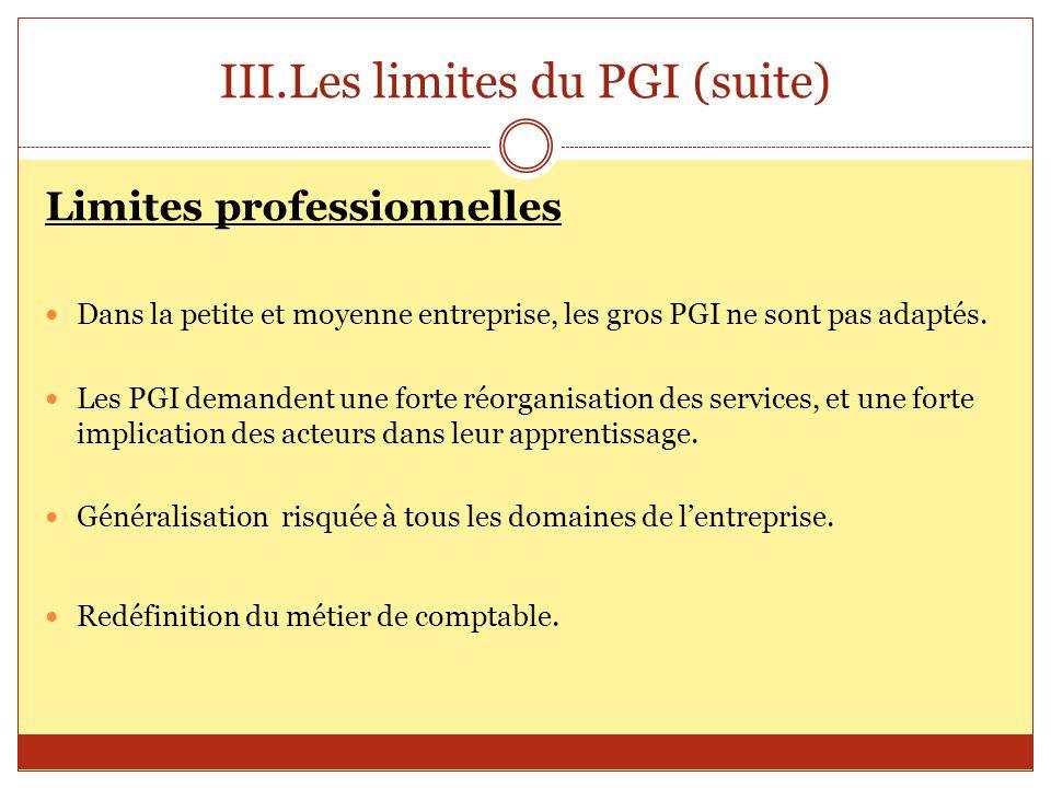 Les limites du PGI (suite)