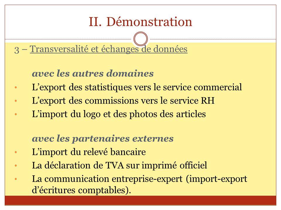 Démonstration 3 – Transversalité et échanges de données