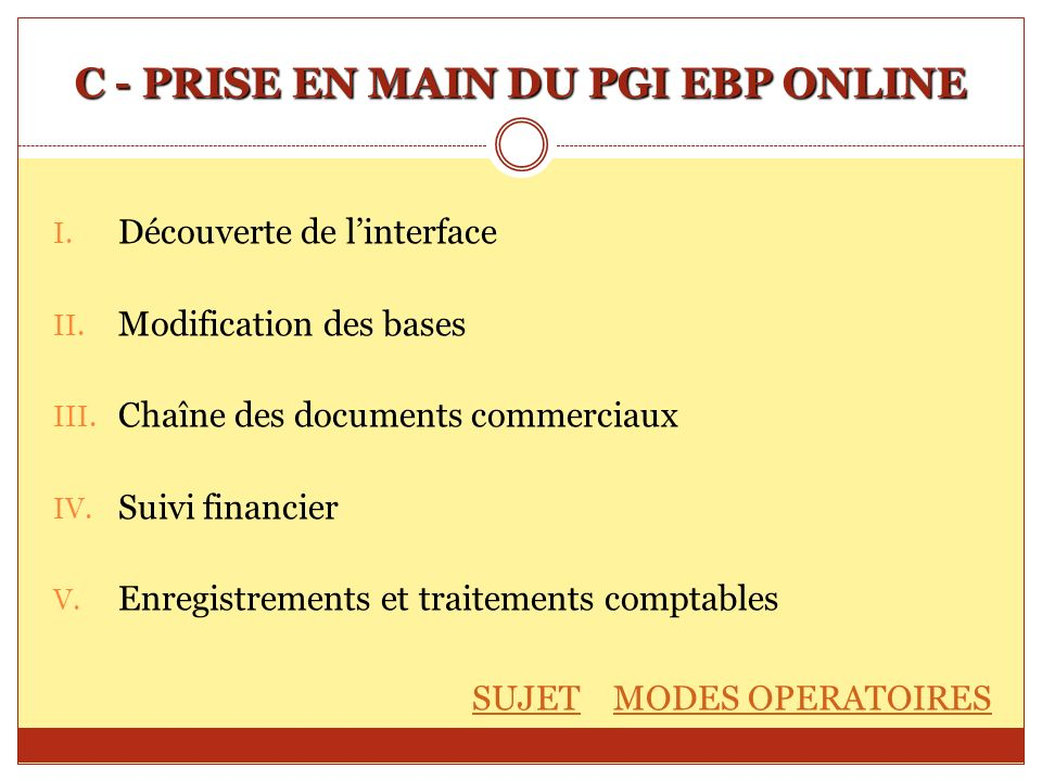 C - PRISE EN MAIN DU PGI EBP ONLINE