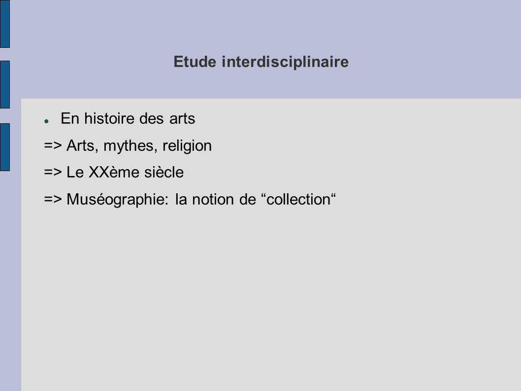 Etude interdisciplinaire