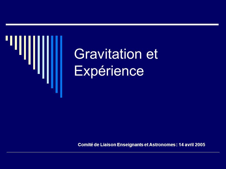 Gravitation et Expérience