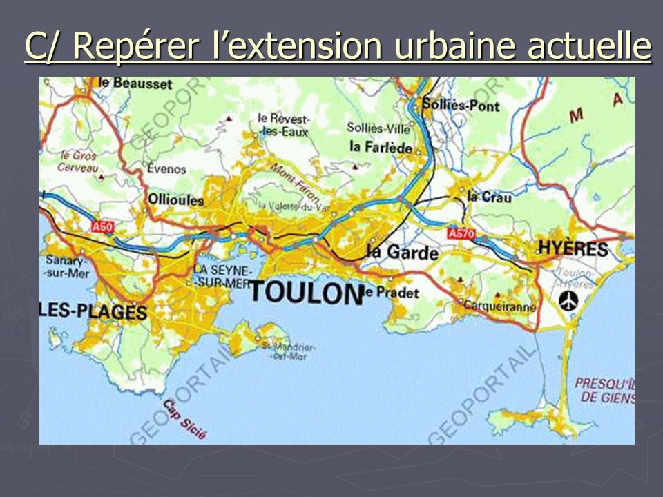 C/ Repérer l'extension urbaine actuelle