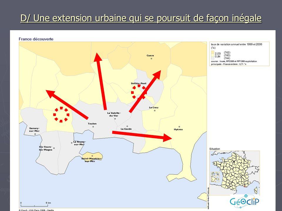 D/ Une extension urbaine qui se poursuit de façon inégale