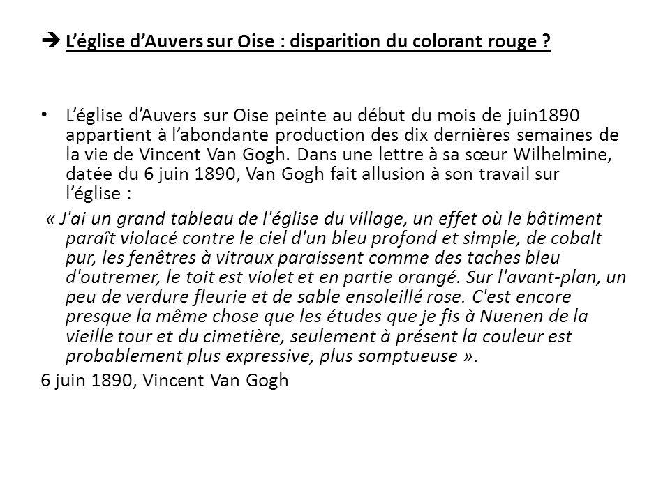 L'église d'Auvers sur Oise : disparition du colorant rouge