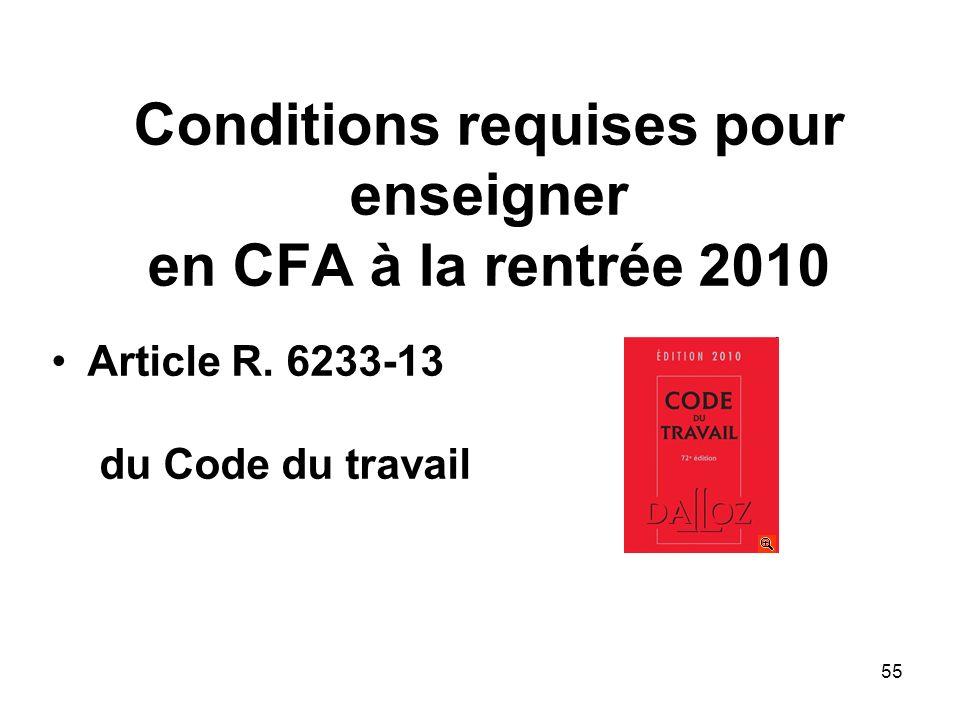 Conditions requises pour enseigner en CFA à la rentrée 2010