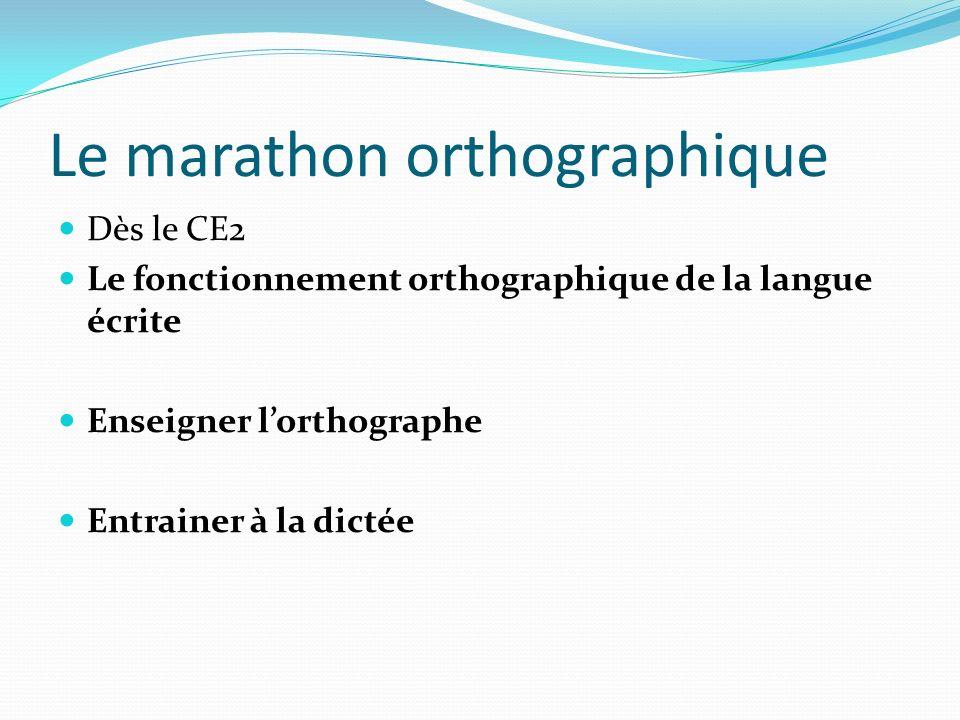 Le marathon orthographique