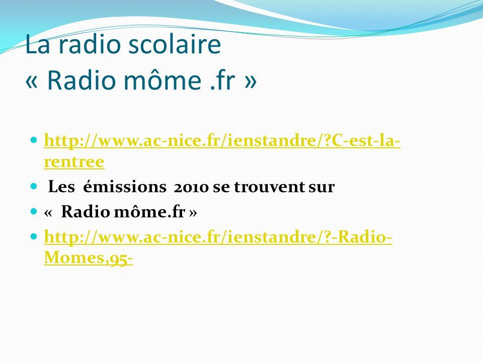 La radio scolaire « Radio môme .fr »