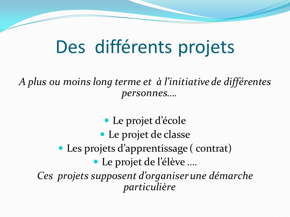 Des différents projets