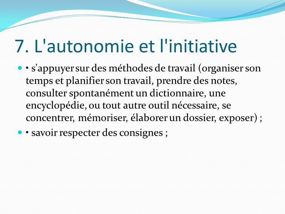 7. L autonomie et l initiative