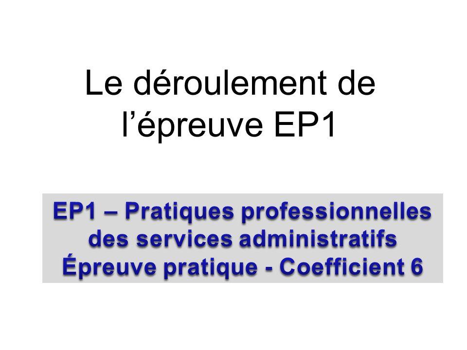 Le déroulement de l'épreuve EP1