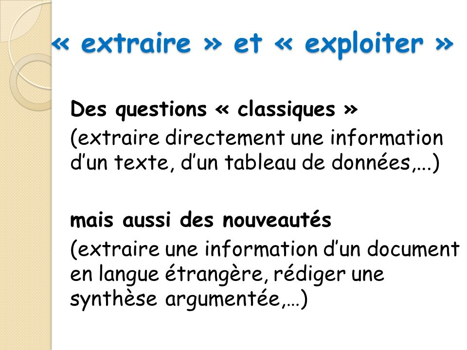 « extraire » et « exploiter »