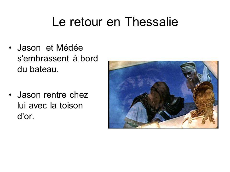 Le retour en Thessalie Jason et Médée s embrassent à bord du bateau.