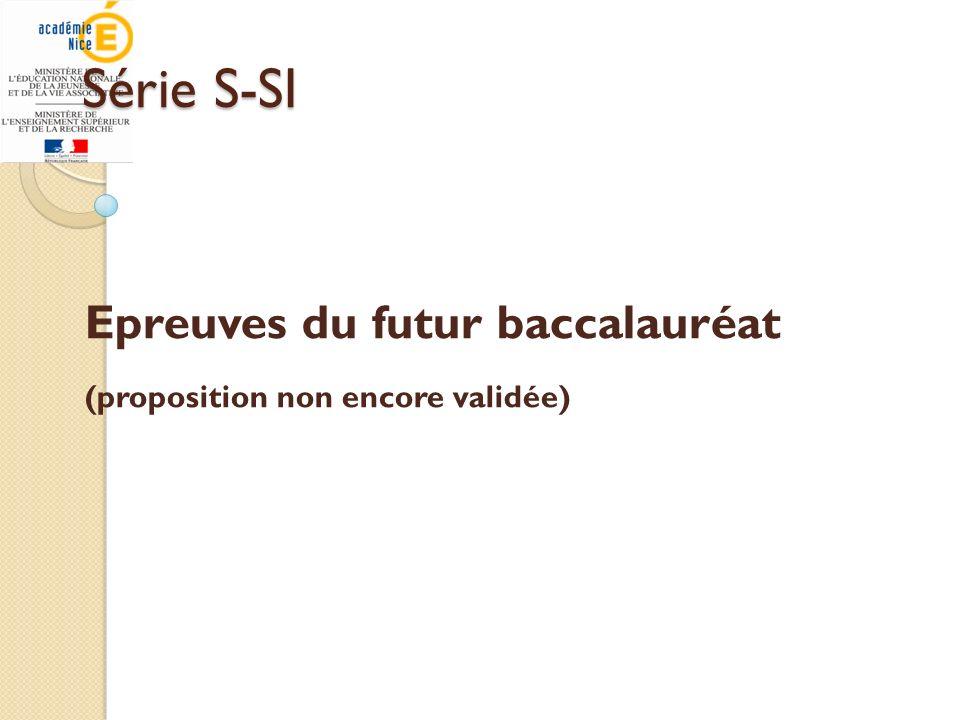 Epreuves du futur baccalauréat (proposition non encore validée)
