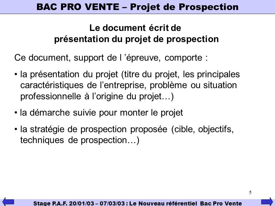 Le document écrit de présentation du projet de prospection
