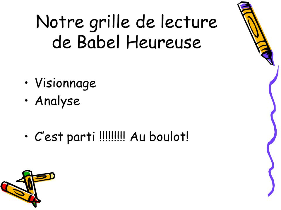 Notre grille de lecture de Babel Heureuse