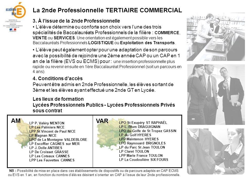 La 2nde Professionnelle TERTIAIRE COMMERCIAL