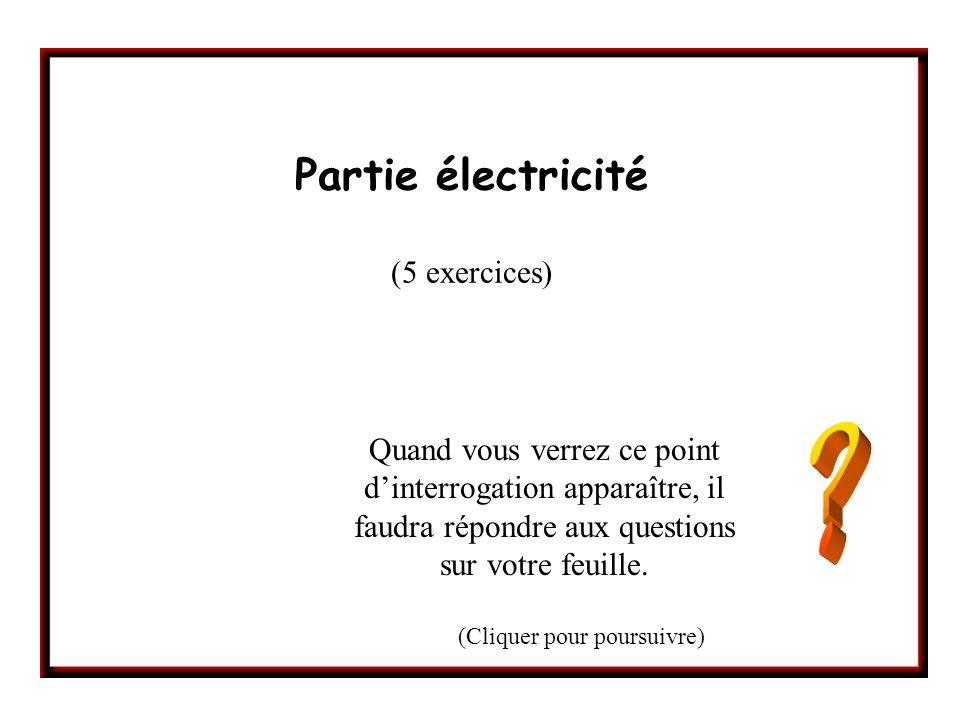 Partie électricité (5 exercices)