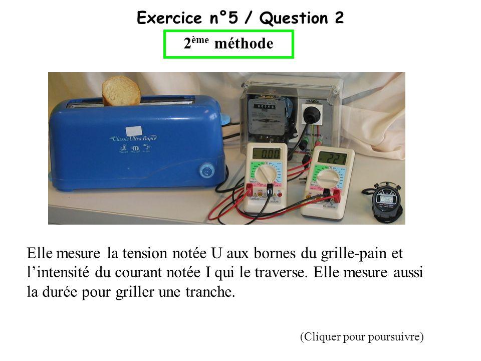 Exercice n°5 / Question 2 2ème méthode